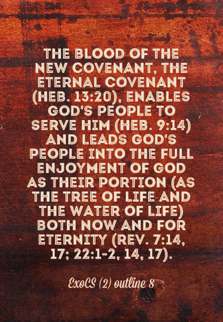 the-blood-of-the-new-covenant-the-eternal-covenant-enables-gods-people-to-serve-him
