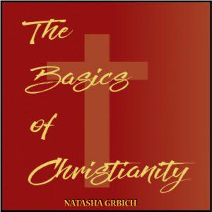 The-Basics-Of-Christianity