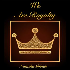 We_Are_Royalty