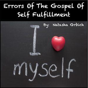 Errors_Of_The_Gospel_Of_Self_Fulfillment
