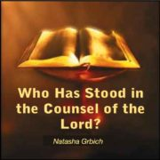 Who-Has-Stood-In-The-Counsel-Of-The-Lord